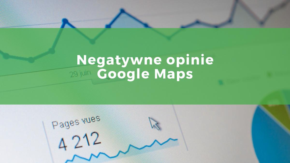 Jak usunąć negatywne opinie w Google?