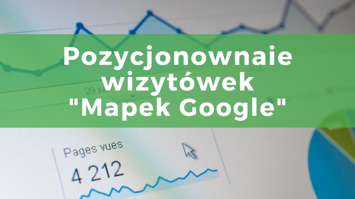 Jak zyskać większy ruch z Mapek Google – 7 skutecznych trików