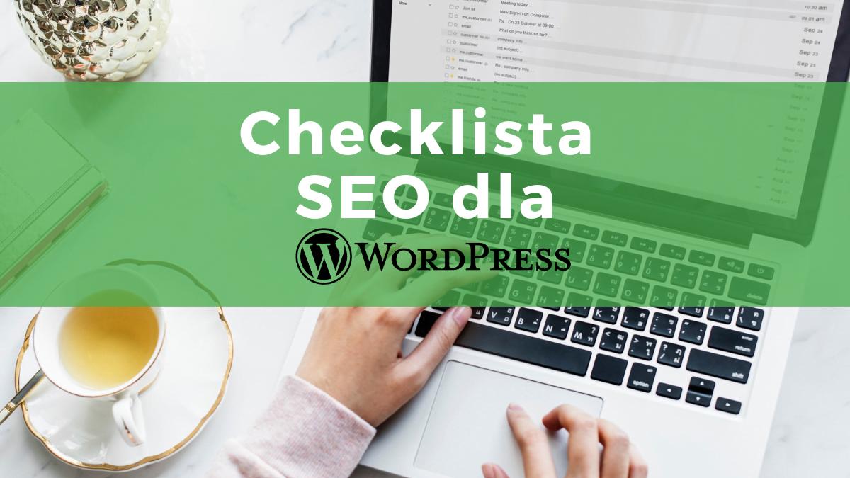 Checklista SEO dla WordPressa