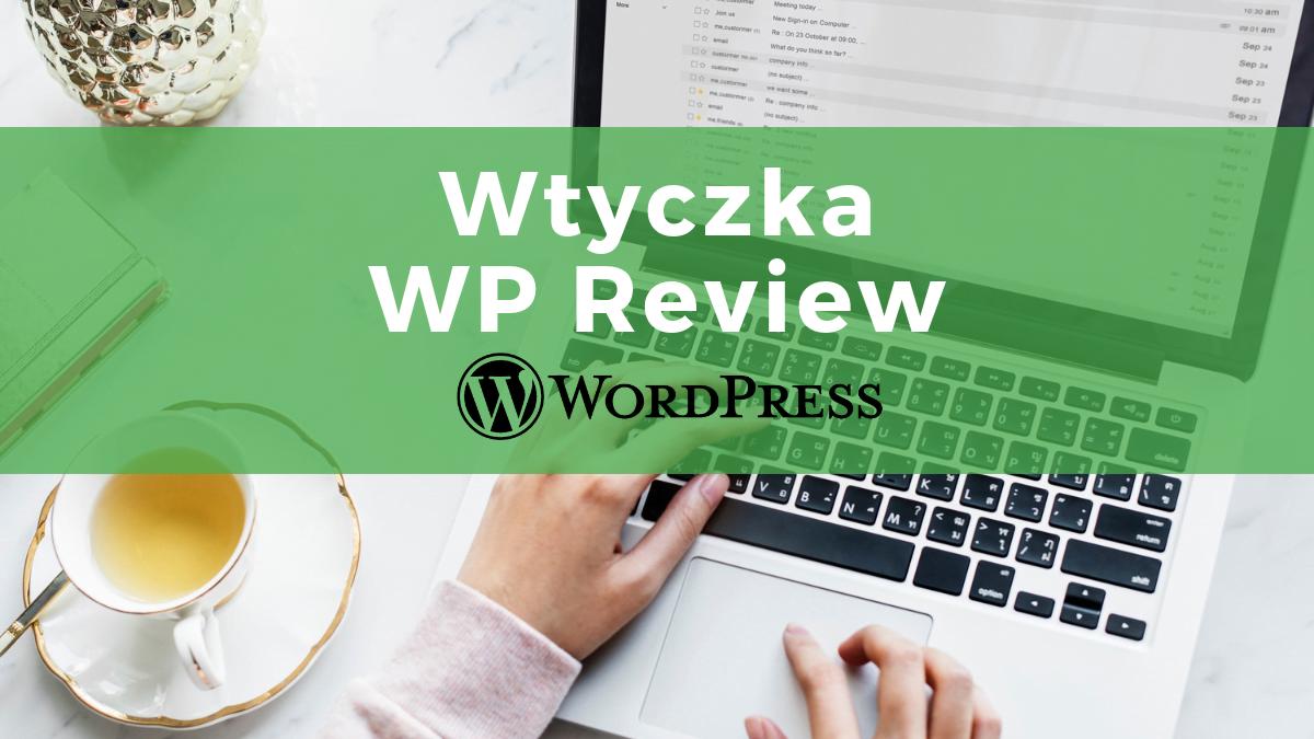 Jak dodać gwiazdki ocen w WordPressie i zwiększyć klikalność strony w google?