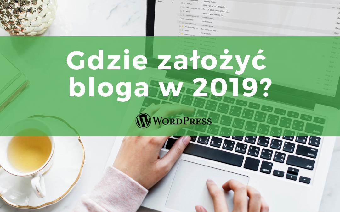 Jak założyć bloga w 2020?