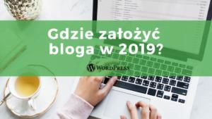 Jak założyć bloga w 2021?